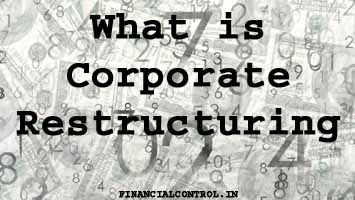 What is Corporate Restructuring