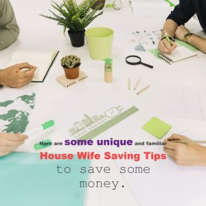 Monthly Saving Tips for House Wife (It Really Works)!