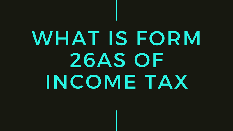 What is Form 26AS of Income Tax