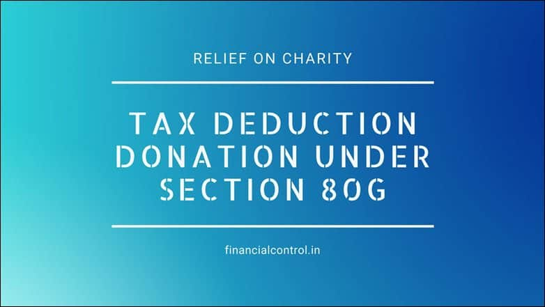 Tax deduction donation under section 80G