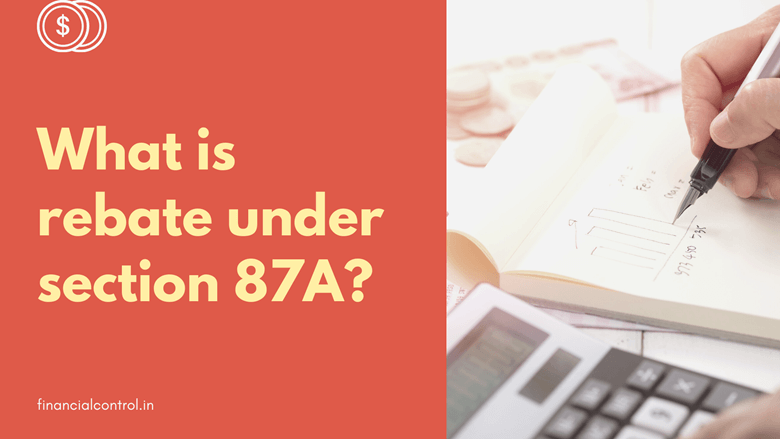 What is rebate under section 87A