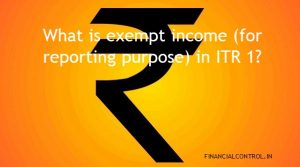 What is exempt income (for reporting purpose) in ITR 1?