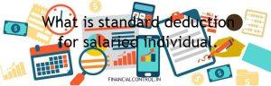 How standard deduction ₹ 40000 benefit salaried individual?