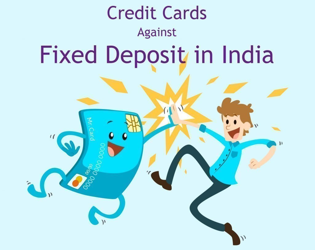 Credit Cards against Fixed Deposit in India