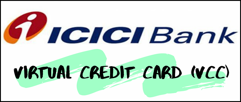 ICICI virtual credit card (VCC)