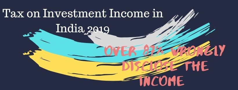 Tax on Investment Income in India