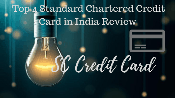 Standard Chartered Credit Card in India Review